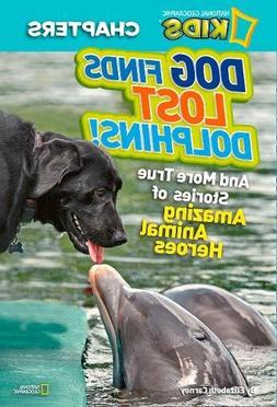 National Geographic Kids Chapters: Dog Finds Lost Dolphins :