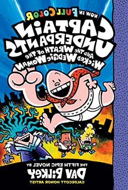 Captain Underpants and the Wrath of the Wicked Wedgie Woman: