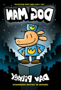 Dog Man: From the Creator of Captain Underpants  - Hardcover