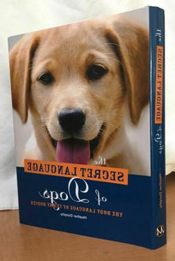 Secret Language of Dogs by Heather Dunphy