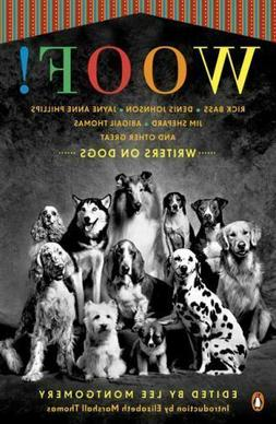 Woof! : Writers on Dogs
